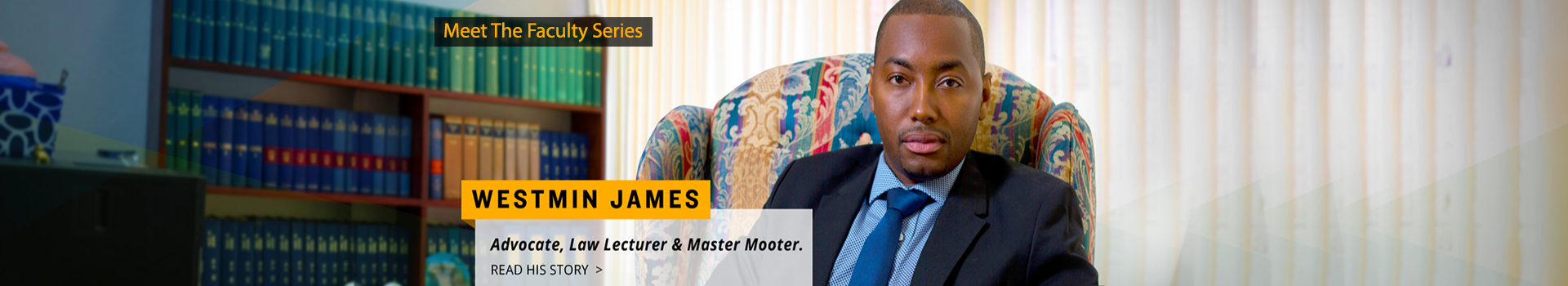 Meet the Faculty Series: Mr. Westmin James